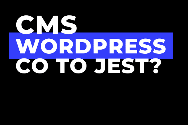 CMS Wordpress co to jest